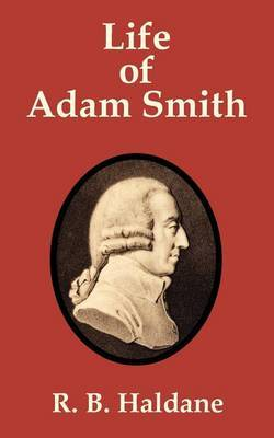 Life of Adam Smith by R B Haldane image
