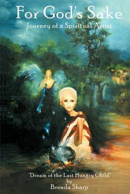 For God's Sake: Journey of a Spiritual Artist by Brenda Sharp image
