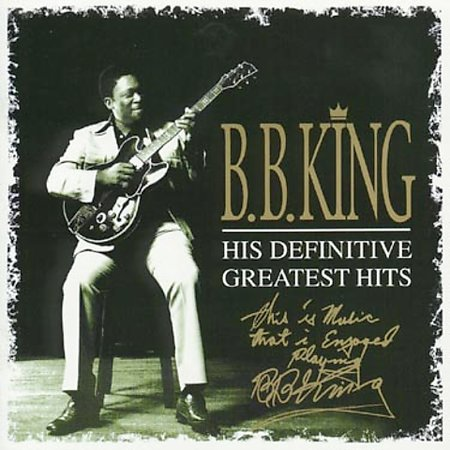 His Definitive Greatest Hits by B.B. King image