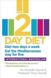 The 2-Day Diet by Michelle Harvie