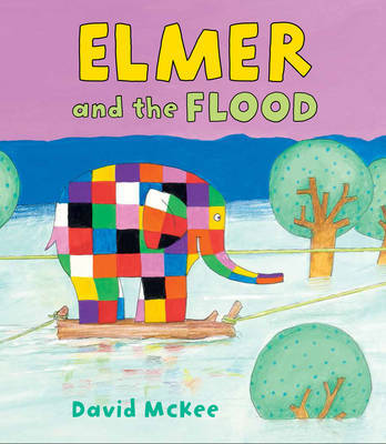 Elmer and the Flood by David McKee image