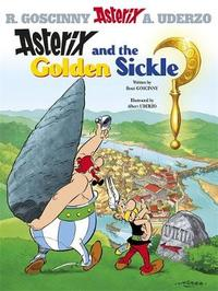 Asterix and the Golden Sickle: Bk. 2 by Rene Goscinny image