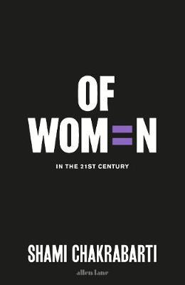 Of Women by Shami Chakrabarti