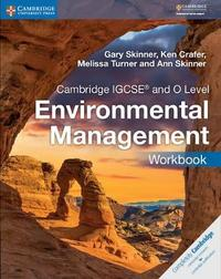 Cambridge IGCSE (R) and O Level Environmental Management Workbook by Gary Skinner