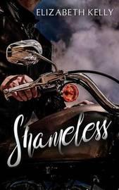 Shameless by Elizabeth Kelly