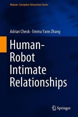 Human-Robot Intimate Relationships by Emma Yann Zhang