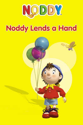 Noddy Lends A Hand by Enid Blyton image