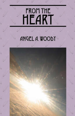 From the Heart by Angel A Woody image
