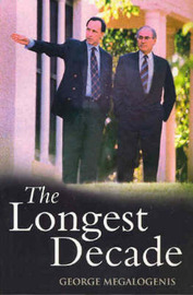 The Longest Decade by George Megalogenis image