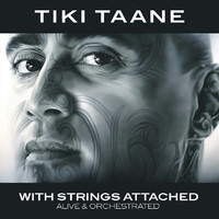 With Strings Attached (Alive & Orchestrated) by Tiki Taane