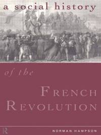 A Social History of the French Revolution by Norman Hampson image