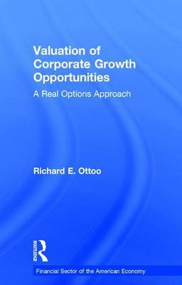 Valuation of Corporate Growth Opportunities by Richard E. Ottoo image
