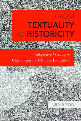 From Textuality to Historicity by Jin Siyan