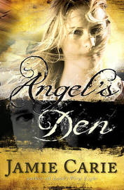 Angel's Den by Jamie Carie image