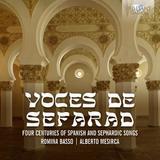 Voces de Sefarad: Four Centuries of Spanish and Sephardic Songs by Romina Basso