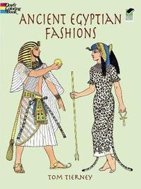 Ancient Egyptian Fashions by Tierney
