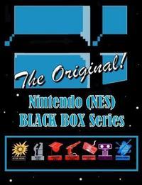 Nintendo (Nes) Black Box Series, the Original! by Alex Miklas