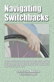 Navigating Switchbacks by Sarah True Mulligan image