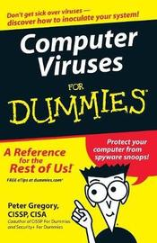 Computer Viruses For Dummies by Peter H Gregory