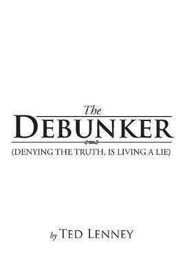 The Debunker by Ted Lenny image