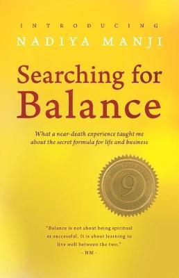 Searching for Balance by Nadiya Manji