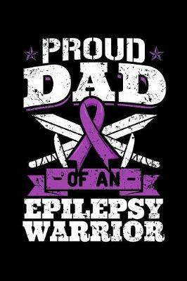 Proud Dad of an Epilepsy Warrior by Jennifer Morris image