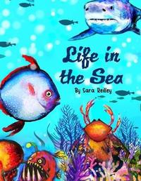 Life in the Sea by Sara a Reilley image