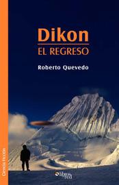 Dikon. El Regreso by Roberto Quevedo image