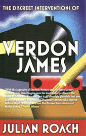 The Discreet Interventions of Verdon James by Julian Roach image