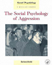 The Social Psychology of Aggression by Barbara Krahe image