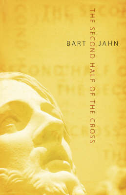 The Second Half of the Cross by Bart Jahn image
