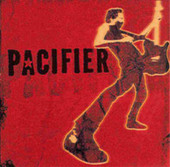 Pacifier by Pacifier