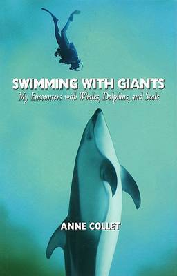 Swimming with Giants by Anne Collet image