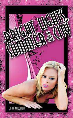 Bright Lights, Summer in the City by John Phillipson
