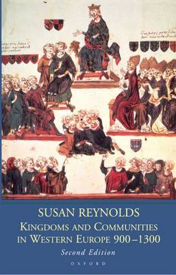 Kingdoms and Communities in Western Europe 900-1300 by Susan Reynolds image