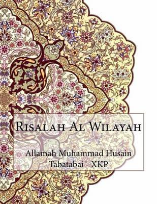 Risalah Al Wilayah by Allamah Muhammad Husain Tabatabai - Xkp image