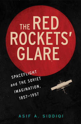 The Red Rockets' Glare by Asif A Siddiqi image