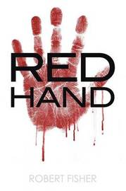 Red Hand by Robert Fisher