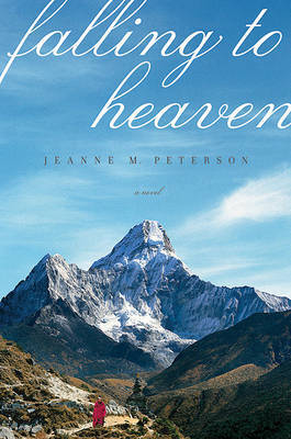 Falling to Heaven by Jeanne M Peterson image