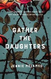 Gather the Daughters by Jennie Melamed image