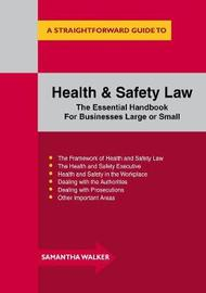 Health And Safety Law by Samantha Walker