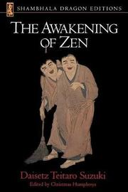 Awakening Of Zen by Daisetz Teitaro Suzuki image