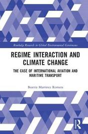 Regime Interaction and Climate Change by Beatriz Martinez Romera