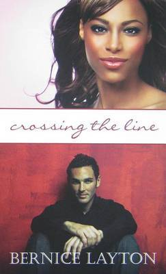 Crossing the Line by Bernice Layton