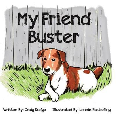 My Friend Buster by Craig Dodge image