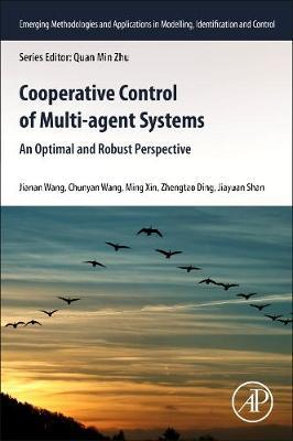 Cooperative Control of Multi-agent Systems by Jianan Wang