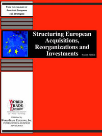 Structuring European Acquisitions, Reorganizations and Investments image