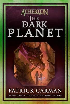 Atherton: No. 3: Dark Planet by Patrick Carman image
