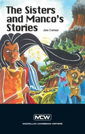 The Sisters and Manco's Stories by Jan Carew image
