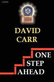 One Step Ahead by David Carr